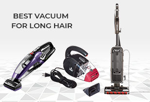 Best Vacuum for Long Hair: TOP Rated Models in 2021