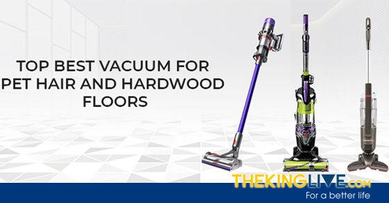 Best Vacuum For Pet Hair And Hardwood