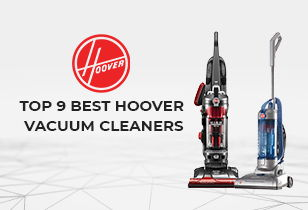 best hoover vacuum cleaners for different cleaning needs